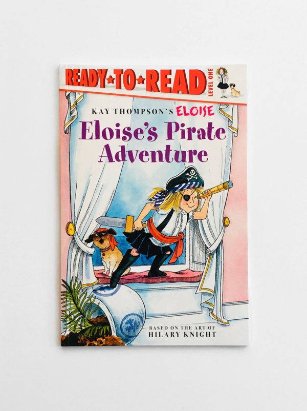 READY TO READ #1: ELOISE PIRATE ADVENTURE