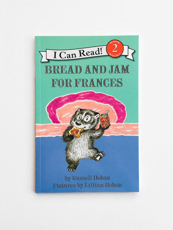 I CAN READ #2: BREAD AND JAM FOR FRANCES