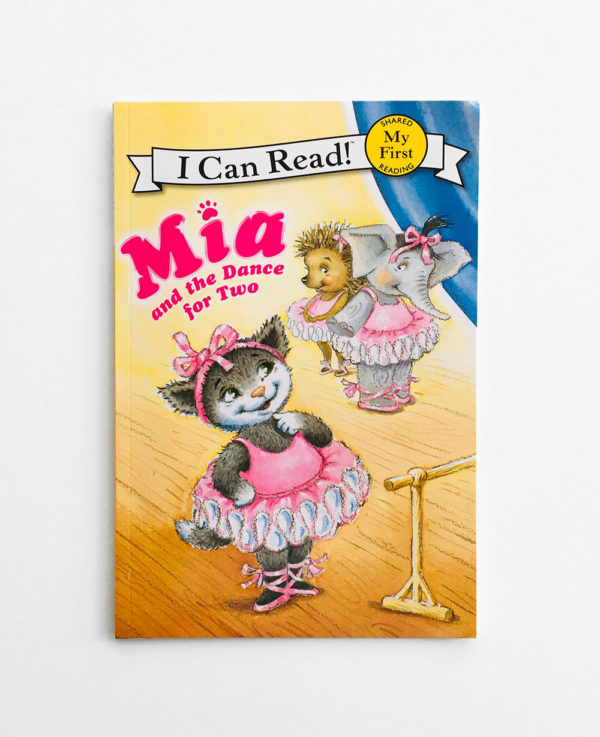 I CAN READ - MY FIRST READING: MIA AND THE DANCE FOR TWO