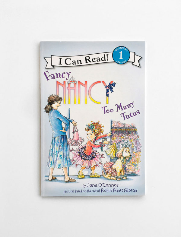 I CAN READ #1: FANCY NANCY, TOO MANY TUTUS
