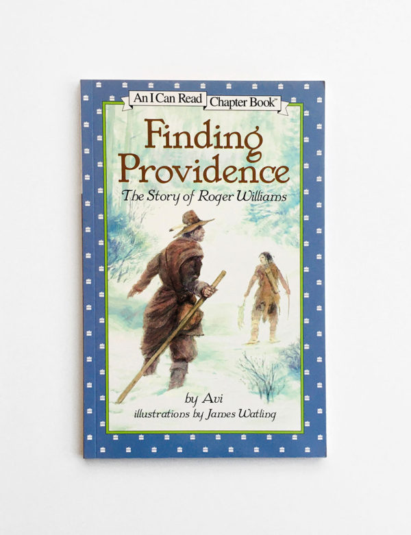 I CAN READ #4: FINDING PROVIDENCE - THE STORY OF ROGER WILLIAMS