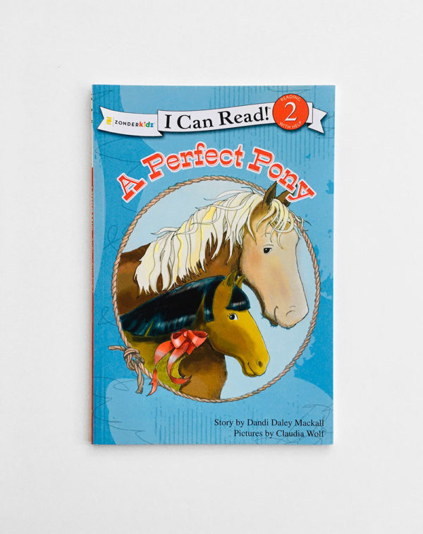 I CAN READ #2: A PERFECT PONY