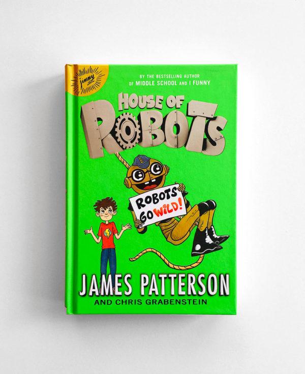 HOUSE OF ROBOTS: ROBOTS GO WILD! (#2)