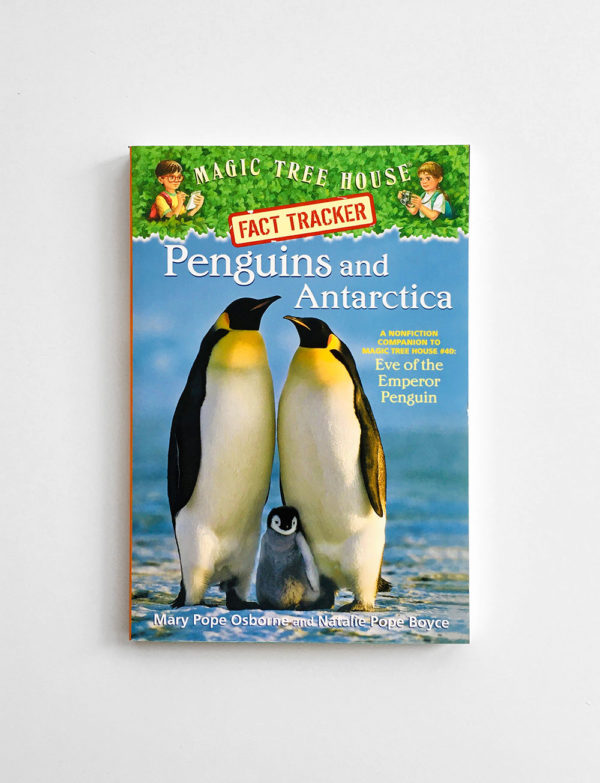 MAGIC TREE HOUSE - RESEARCH: PENGUINS AND ANTARCTICA