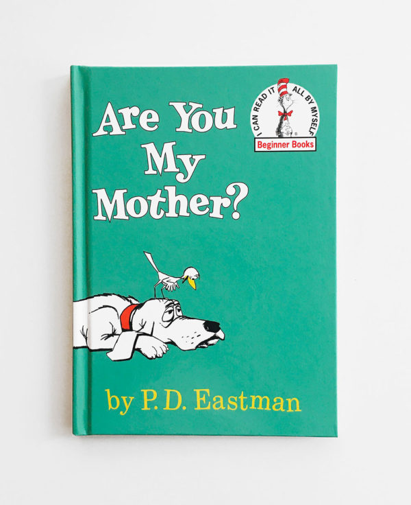 DR. SEUSS: ARE YOU MY MOTHER?