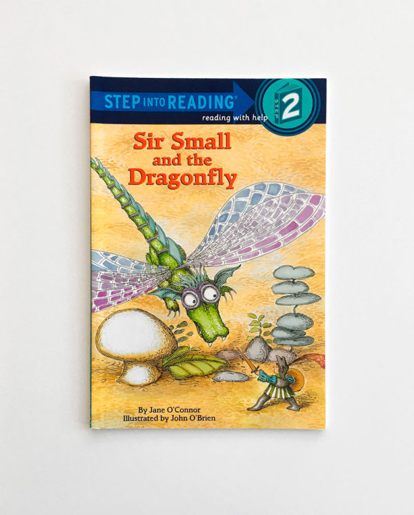 STEP INTO READING #2: SIR SMALL AND THE DRAGONFLY