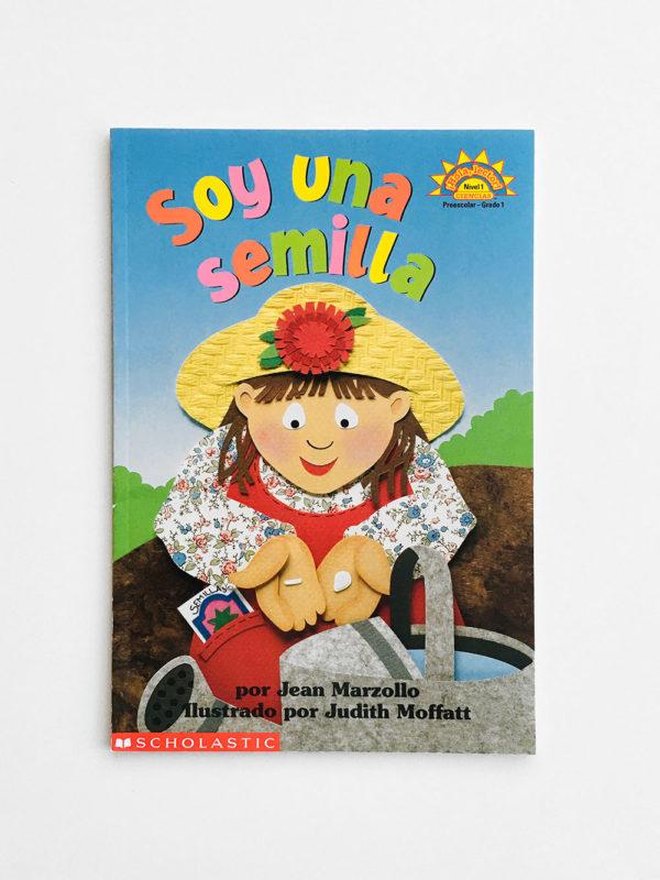 SCHOLASTIC READER #1: SOY UNA SEMILLA