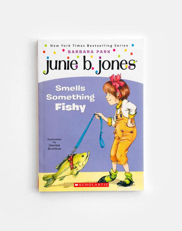 JUNIE B. JONES: SMELLS SOMETHING FISHY
