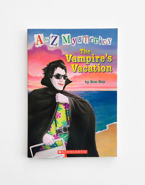 A TO Z MYSTERIES: VAMPIRE'S VACATION
