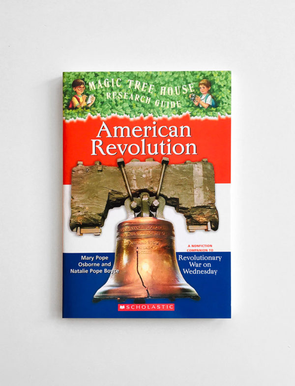 MAGIC TREE HOUSE - RESEARCH: AMERICAN REVOLUTION