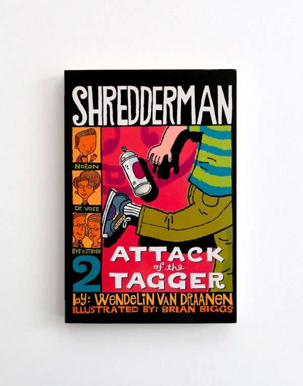 SHREDDERMAN: ATTACK OF THE TAGGER (#2)