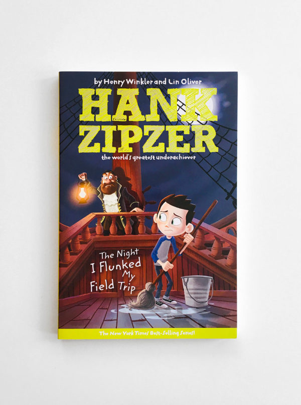 HANK ZIPZER: THE NIGHT I FLUNKED MY FIELD TRIP