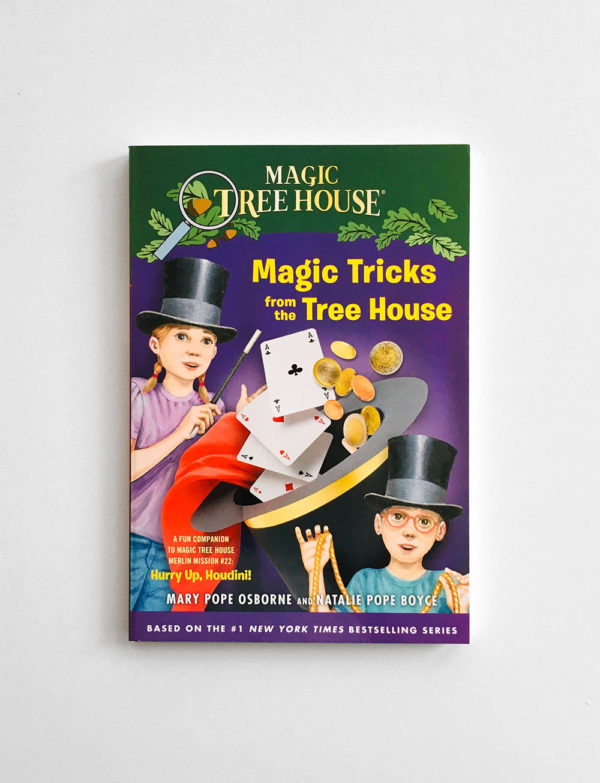 MAGIC TREE HOUSE - RESEARCH: MAGIC TRICKS FROM THE TREE HOUSE