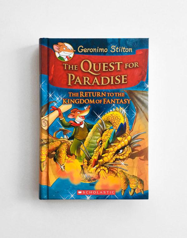 GERONIMO STILTON: QUEST FOR PARADISE - THE RETURN TO THE KINGDOM OF FANTASY (#2)