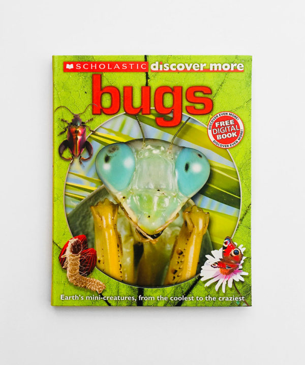 DISCOVER MORE: BUGS