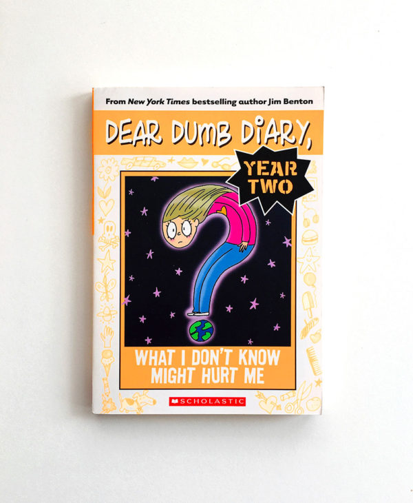 DEAR DUMB DIARY YEAR 2: WHAT I DON´T KNOW MIGHT HURT ME
