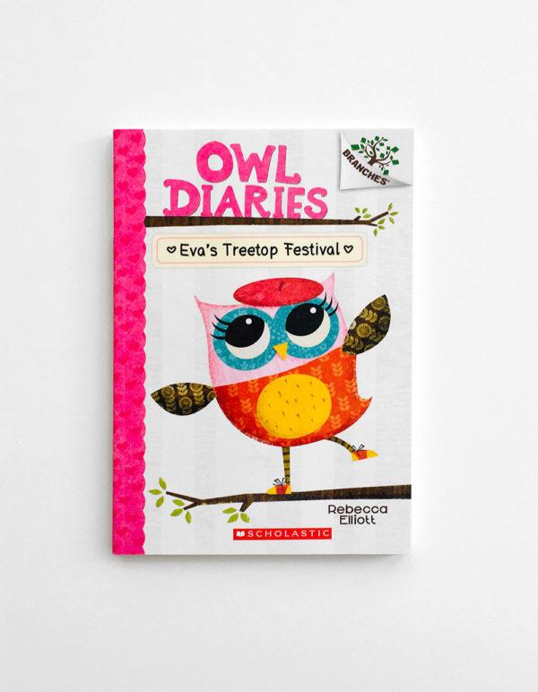 OWL DIARIES: EVA'S TREETOP FESTIVAL (#1)