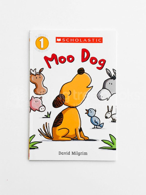 SCHOLASTIC READERS #1: MOO DOG