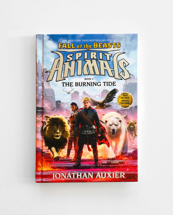 SPIRIT ANIMALS, FALL OF THE BEASTS: THE BURNING TIDE (#4)