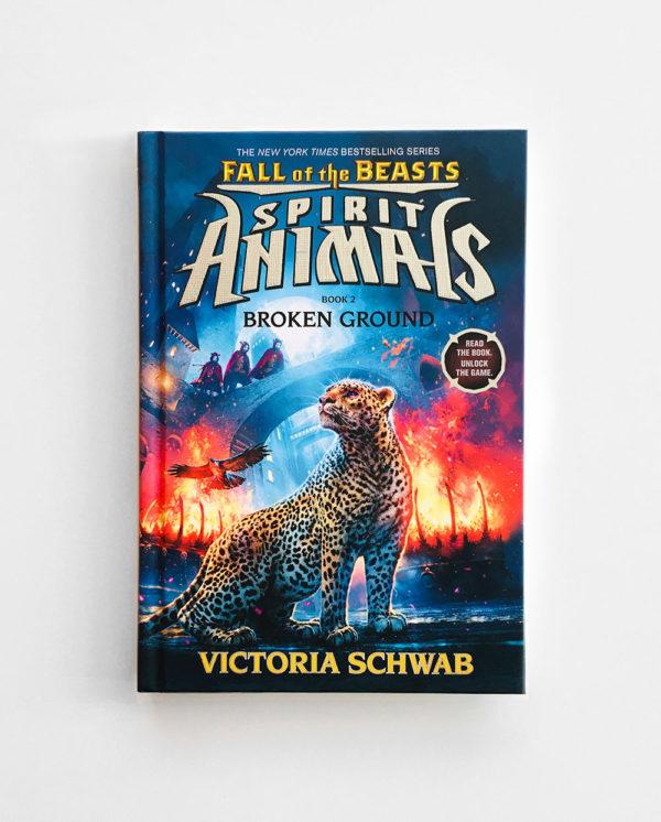 SPIRIT ANIMALS, FALL OF THE BEASTS: BROKEN GROUND (#2)