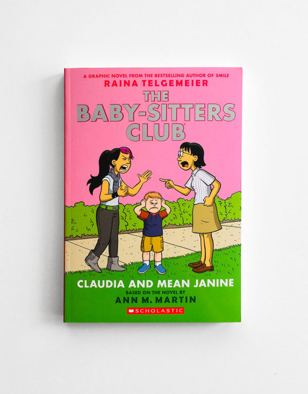 BABY-SITTERS CLUB: CLAUDIA & MEAN JANINE (#4)
