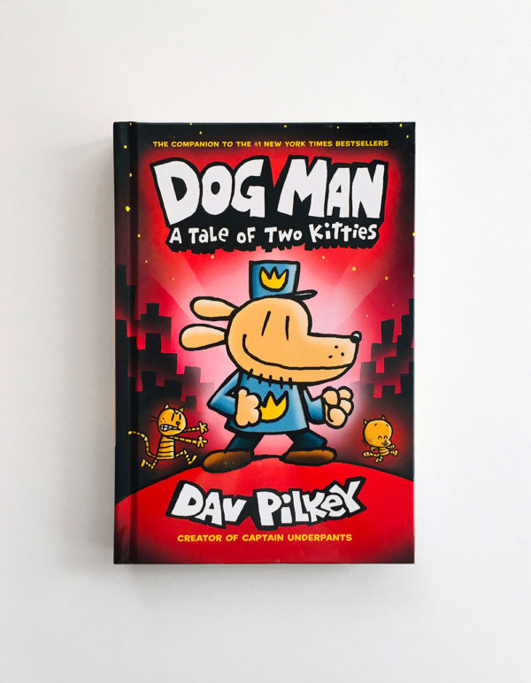 DOG MAN: A TALE OF TWO KITTIES (#3)