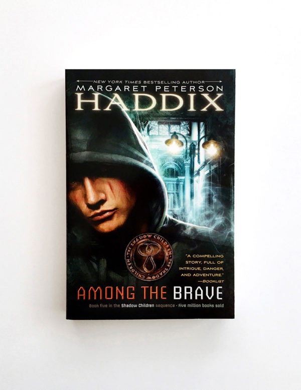 SHADOW CHILDREN: AMONG THE BRAVE (#5)