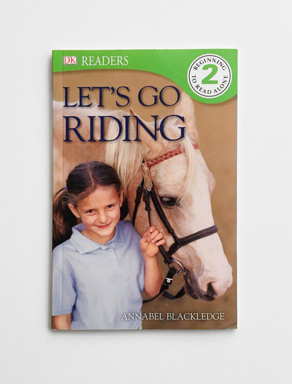 DK READERS #2: LET'S GO RIDING