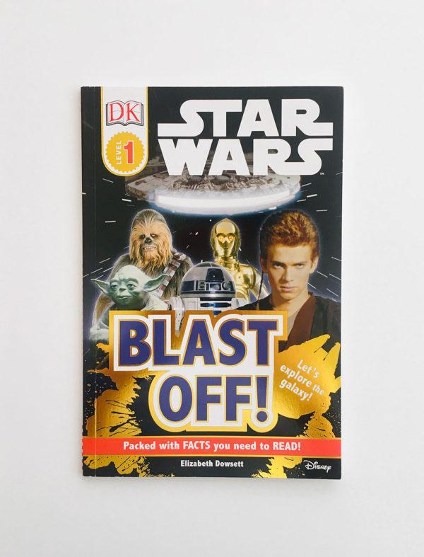 DK READERS #1: STAR WARS, BLAST OFF!