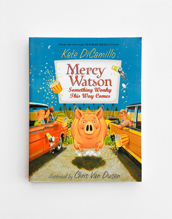 MERCY WATSON SOMETHING WONKY THIS WAY COMES (#6)