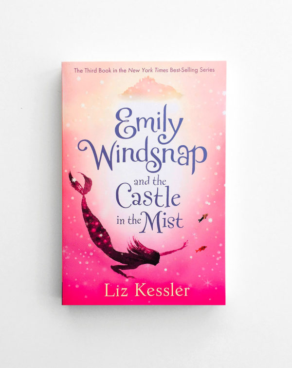 EMILY WINDSNAP AND THE CASTLE IN MIST (#3)
