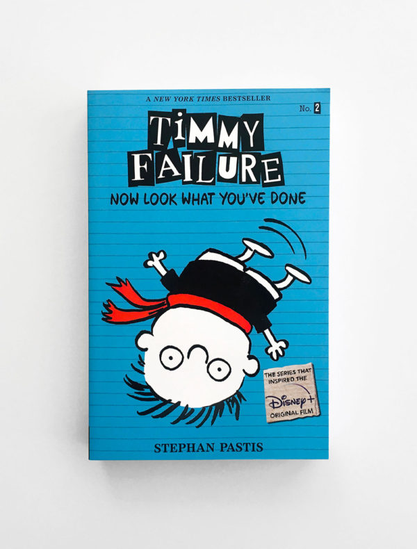 TIMMY FAILURE: NOW LOOK WHAT YOUVE DONE (#2)