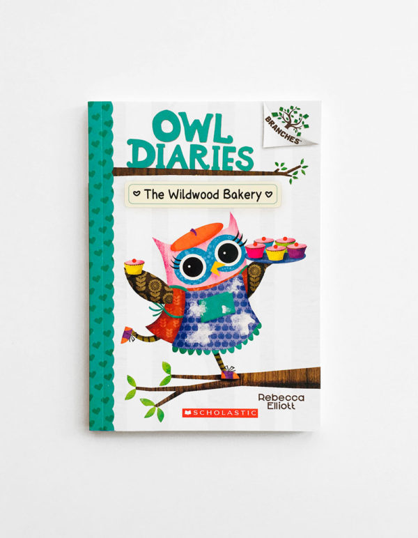 OWL DIARIES: THE WILDWOOD BAKERY (#7)