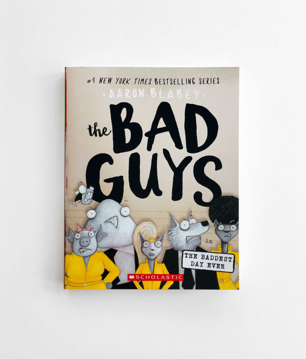 BAD GUYS IN THE BADDEST DAY EVER (#10)
