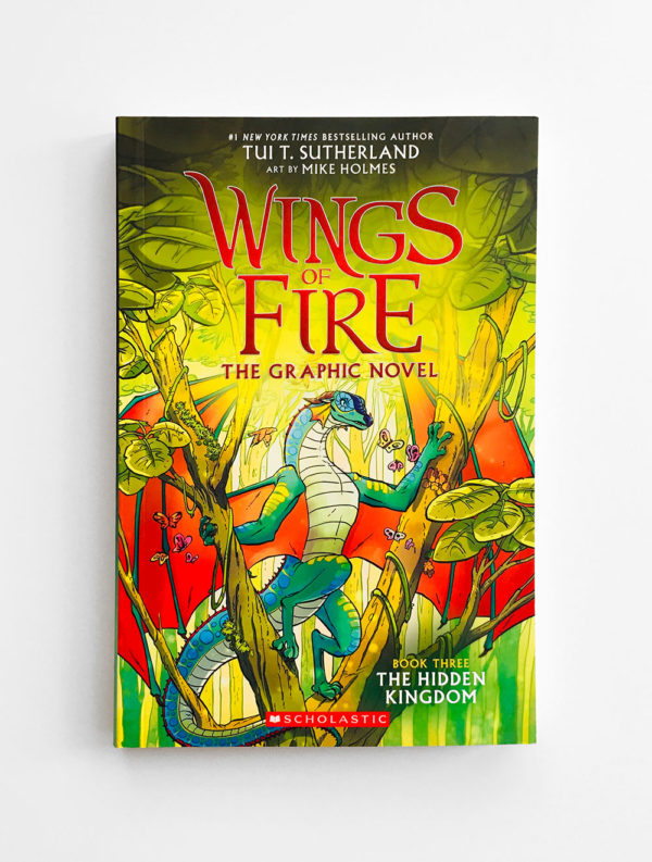 WINGS OF FIRE, THE GRAFIC NOVEL: THE HIDDEN KINGDOM (#3)