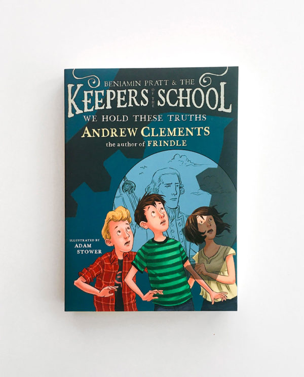 KEEPERS OF THE SCHOOL: WE HOLD THESE TRUTHS (#5)
