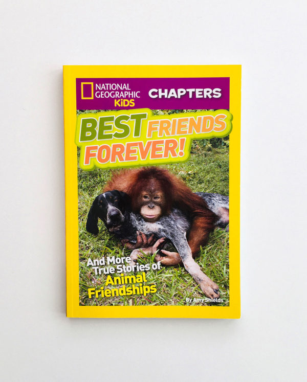 NAT GEO CHAPTERS: BEST FRIENDS FOREVER!