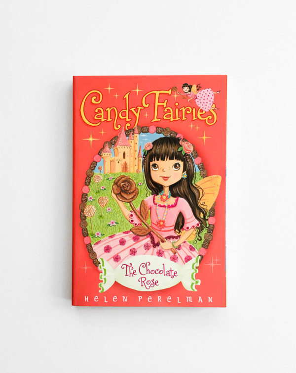CANDY FAIRIES: THE CHOCOLATE ROSE