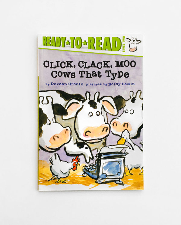 READY TO READ #2: CLICK, CLACK, MOO - COWS THAT TYPE