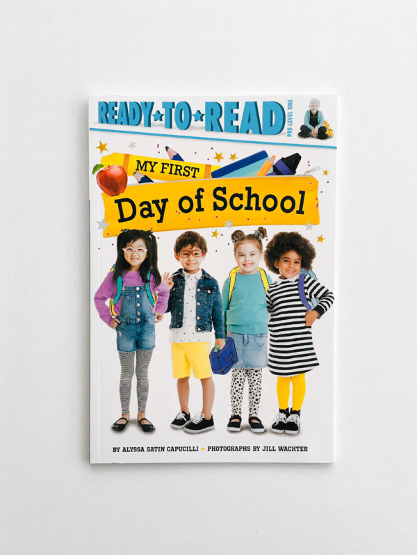 READY TO READ # PRE-1: MY FIRST DAY OF SCHOOL