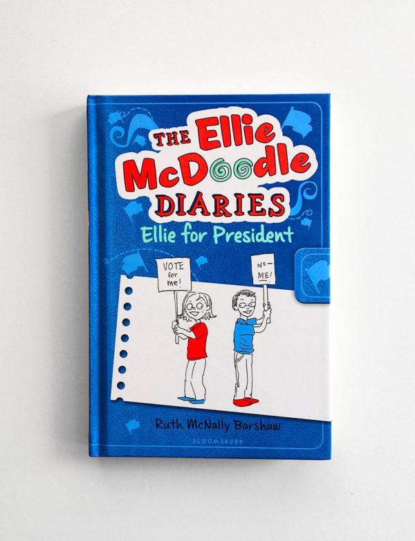 THE ELLIE MCDOODLE DIARIES: ELLIE FOR PRESIDENT