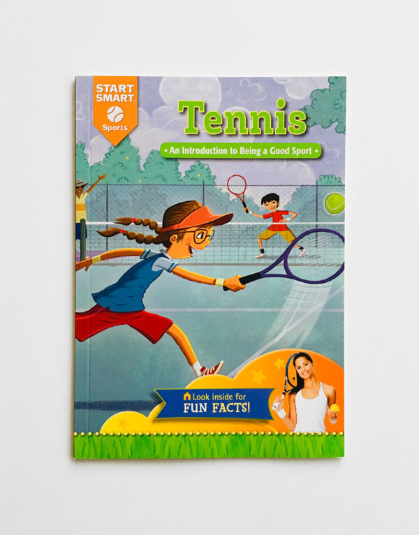 TENNIS: AN INTRODUCTION TO BEING A GOOD SPORT