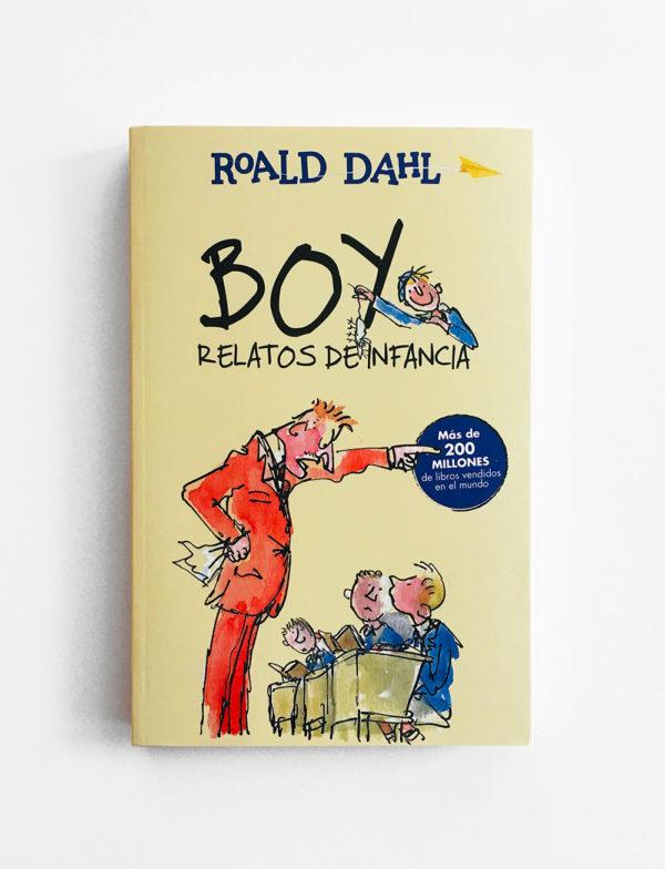 BOY. RELATOS DE INFANCIA - ROALD DAHL