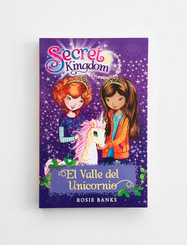 SECRET KINGDOM: EL VALLE DEL UNICORNIO (#2)