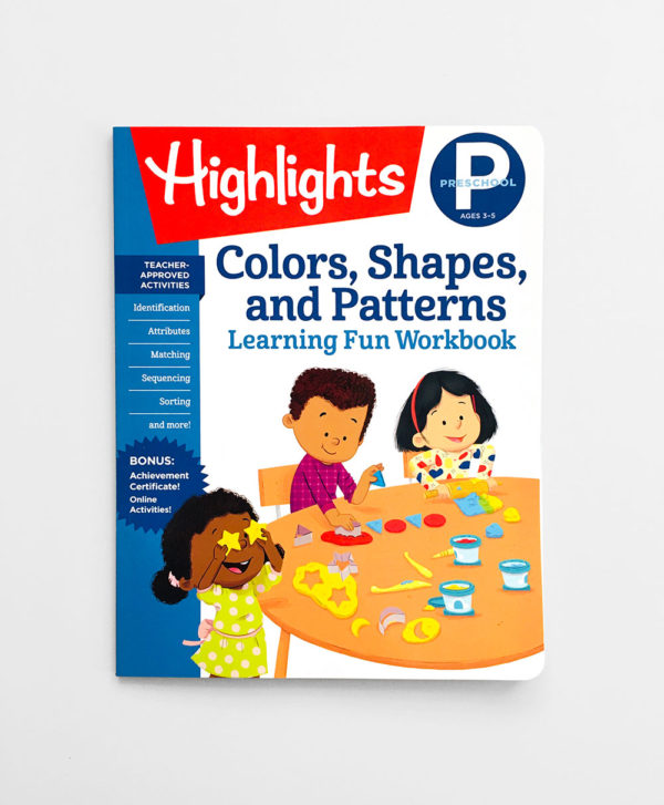 HIGHLIGHTS PRESCHOOL: COLORS, SHAPES AND PATTERNS