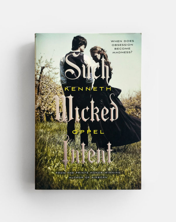 SUCH WICKED INTENT (#2)